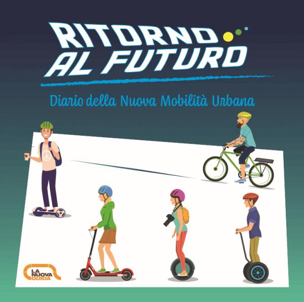 Ritorno al futuro - Opuscolo sulla nuova mobilità urbana