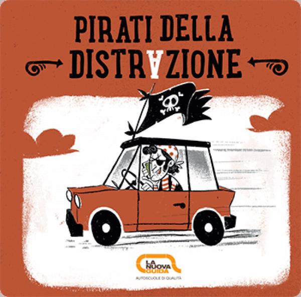 Pirati della distrazione - Opuscolo sulle fonti di distrazione alla guida e come evitarle